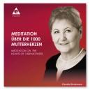 Meditation über die 1000 Mutterherzen