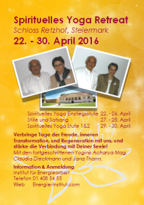 Flyer zu unserem Spirituellen Retreat in Schloss Retzhof April 2016
