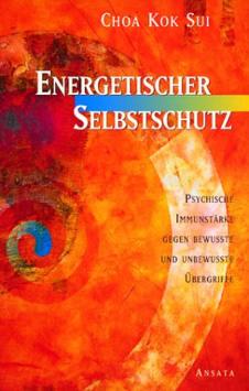 Cover des Buches Energetischer Selbstschutz von Choa Kok Sui